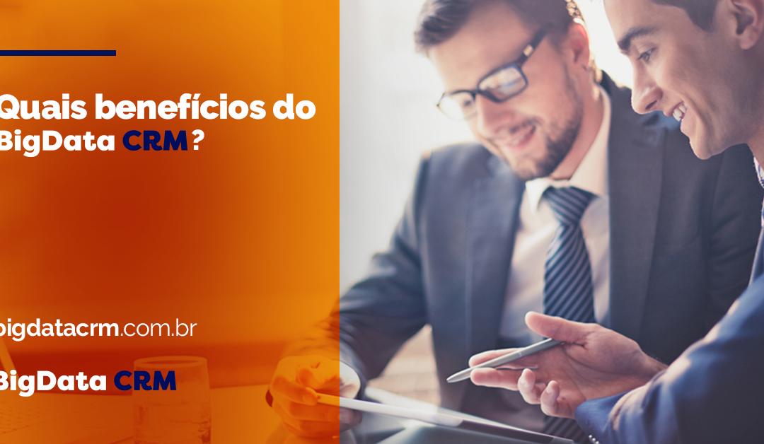 Quais benefícios do BigData CRM?